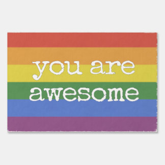 You Are Awesome Yard Sign rainbow
