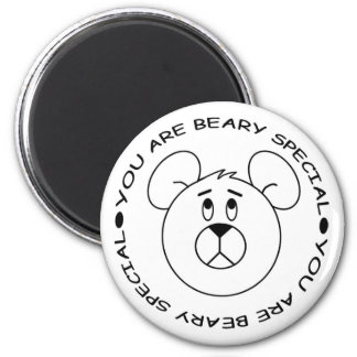 You Are Beary Special Cartoon Bear Magnet