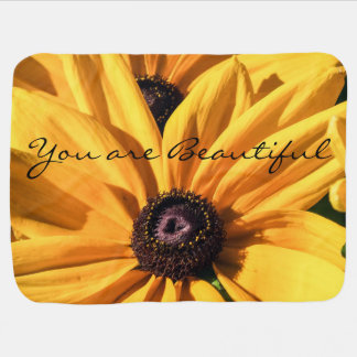 You are Beautiful Black Eyed Susan Baby Blanket
