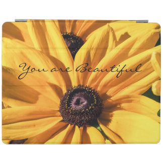 You Are Beautiful Black Eyed Susan iPad Cover