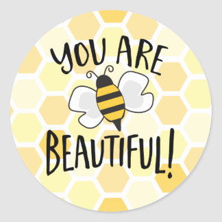 You are Beautiful Cute Bee Round Sticker