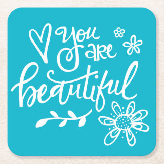 You Are Beautiful, Handlettered Square Paper Coaster