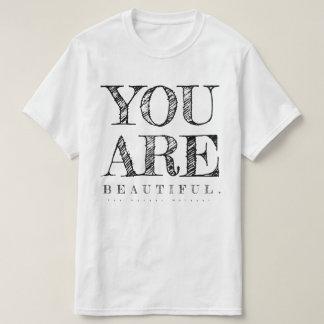 YOU are beautiful. T-Shirt