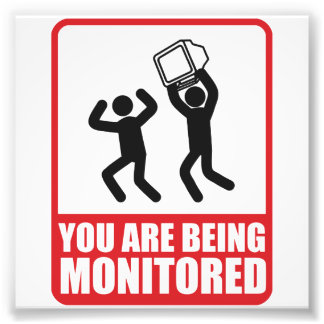 You Are Being Monitored Photo