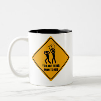 You Are Being Monitored Two-Tone Coffee Mug