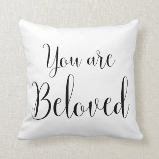 You are Beloved, Inspiring Message Throw Pillow