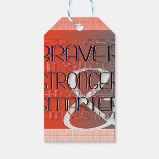 You are Braver Believe Stronger Seem Smarter Think Gift Tags