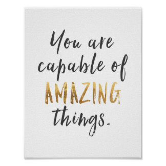 You are Capable of Amazing Things Poster
