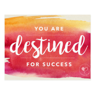 You Are Destined for Success Encouragement Card Postcard