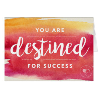 You are Destined for Success Notecard w. Envelope