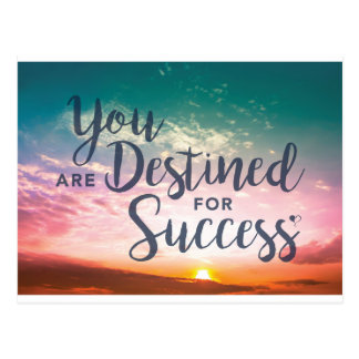 You are Destined for Success Postcard