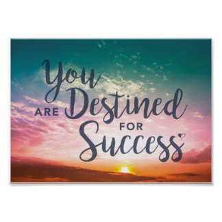 You Are Destined for Success Poster