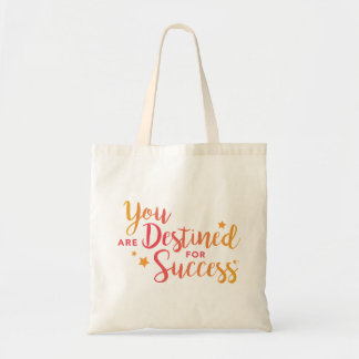 You Are Destined for Success Tote Bag