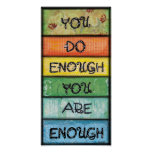 You are Enough - Art for Perfectionists Poster
