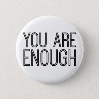 You Are Enough Button