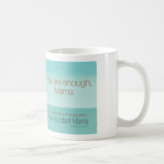 You Are Enough Mug