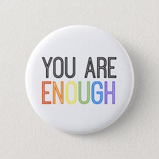 """""""You Are Enough"""" Queer Enough Button"""