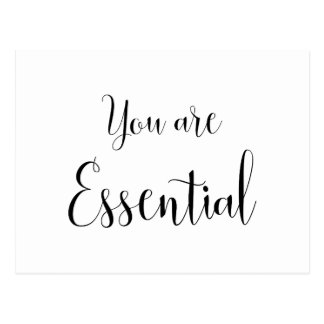 You are Essential, Inspiring Message Postcard