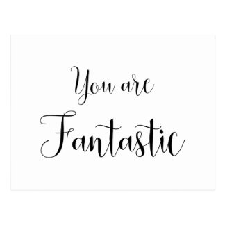 You are Fantastic, Inspiring Message Postcard