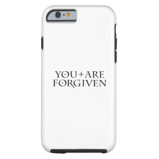 You Are Forgiven iPhone 6/6s, Tough Phone Case