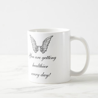 You Are Getting Healthier Everyday! Classic White Coffee Mug