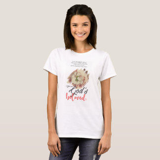 You are God's Beloved T-Shirt