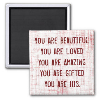 You Are His Magnet