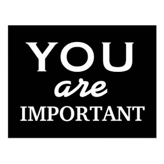 You are important - motivational postcard