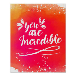You are Incredible Wall Art