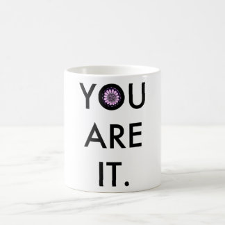 You are Incredible! You Are IT! Coffee Mug