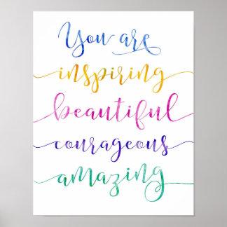 You Are Inspiring Art Print