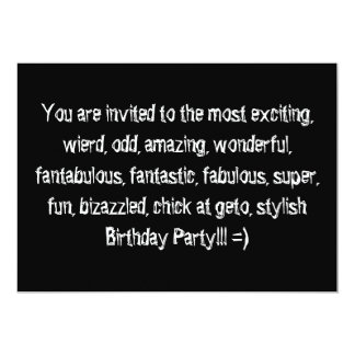 """You are invited to the most exciting, wierd, od... 5"""" x 7"""" invitation card"""
