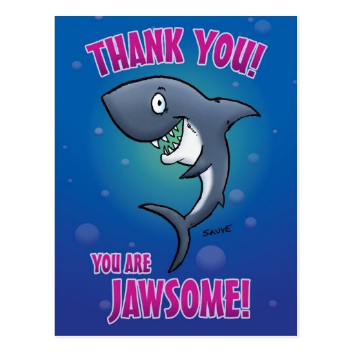 You Are Jawsome Shark Thank You Postcard