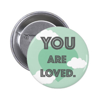 You are loved (green) 2 inch round button