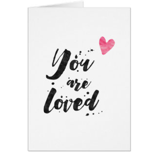 You Are Loved - Inspirational Greeting Card