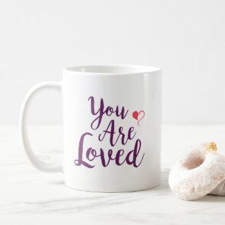 You are Loved Mug