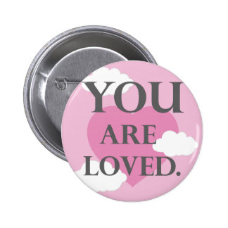 You are Loved (pink) 2 Inch Round Button