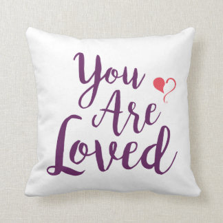 You are Loved White Square Throw Pillow