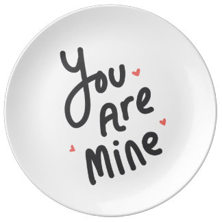 You Are Mine Plate