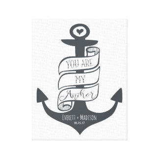 """""""You are my Anchor"""" Personalized Couples Wedding Canvas Print"""