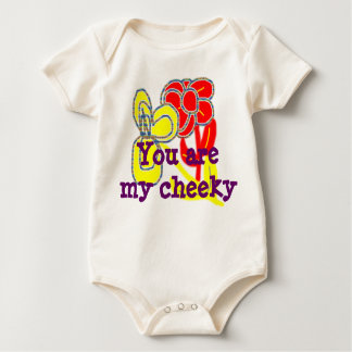 You are my cheeky baby bodysuit