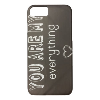 You Are My Everything - Love - iPhone 7 iPhone 8/7 Case
