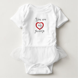 you are my favorite baby bodysuit