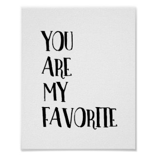 You Are My Favorite Friend Typography Quote Poster