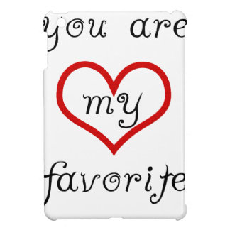 you are my favorite iPad mini covers