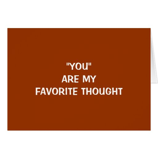 YOU ARE MY FAVORITE THOUGHT-EASTER/ALWAYS CARDS