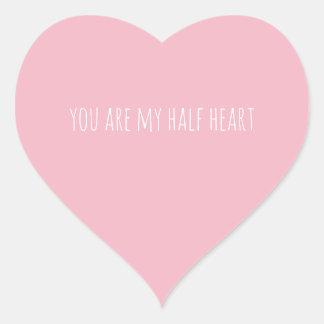 you are my half heart heart sticker