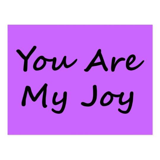 You Are My Joy Postcard