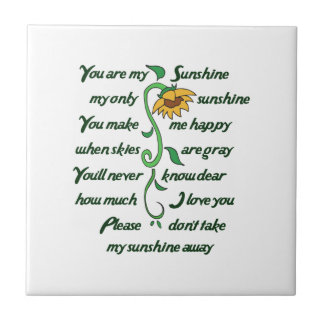 YOU ARE MY SUNFLOWER TILE