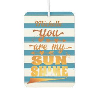 You Are My Sunshine Air Freshener